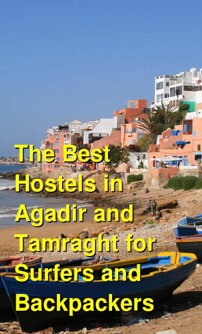 The Best Hostels in Agadir and Tamraght for Surfers and Backpackers | Budget Your Trip