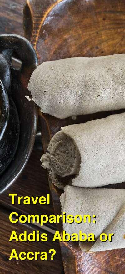 Addis Ababa vs. Accra Travel Comparison
