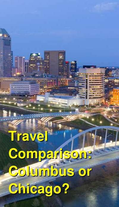 Columbus vs. Chicago Travel Comparison