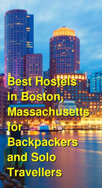 Best Hostels in Boston, Massachusetts for Backpackers and Solo Travellers | Budget Your Trip