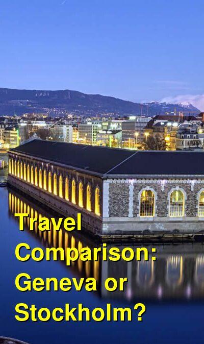 Geneva vs. Stockholm Travel Comparison