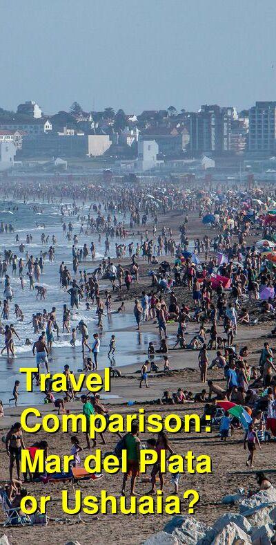 Mar del Plata vs. Ushuaia Travel Comparison