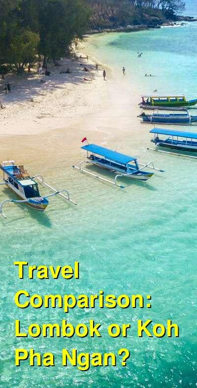 Lombok vs. Koh Pha Ngan Travel Comparison