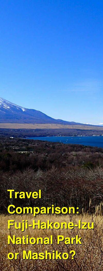 Fuji-Hakone-Izu National Park vs. Mashiko Travel Comparison