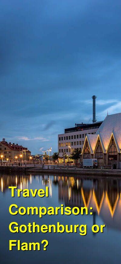 Gothenburg vs. Flam Travel Comparison