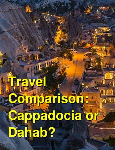 Cappadocia vs. Dahab Travel Comparison