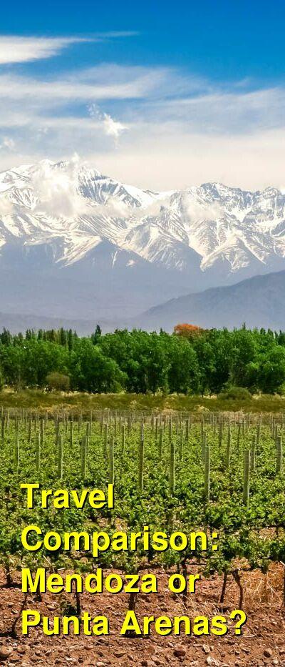 Mendoza vs. Punta Arenas Travel Comparison