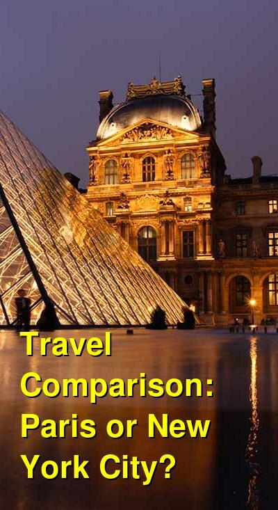 Paris vs. New York City Travel Comparison