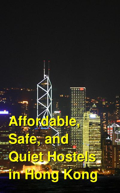 Affordable, Safe, and Quiet Hostels in Hong Kong | Budget Your Trip