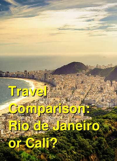 Rio de Janeiro vs. Cali Travel Comparison