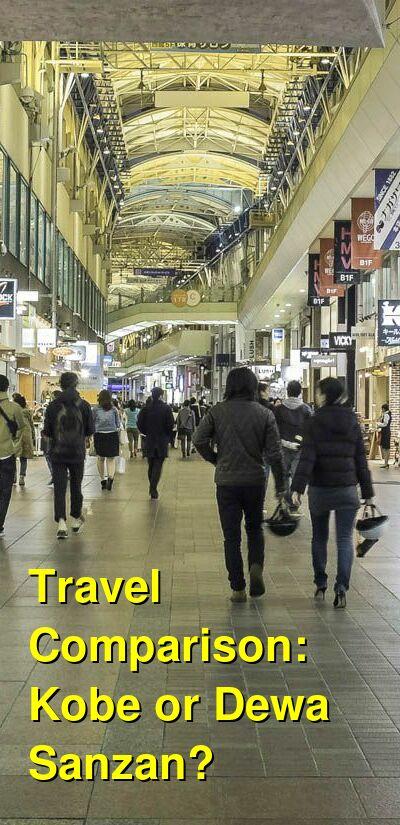 Kobe vs. Dewa Sanzan Travel Comparison