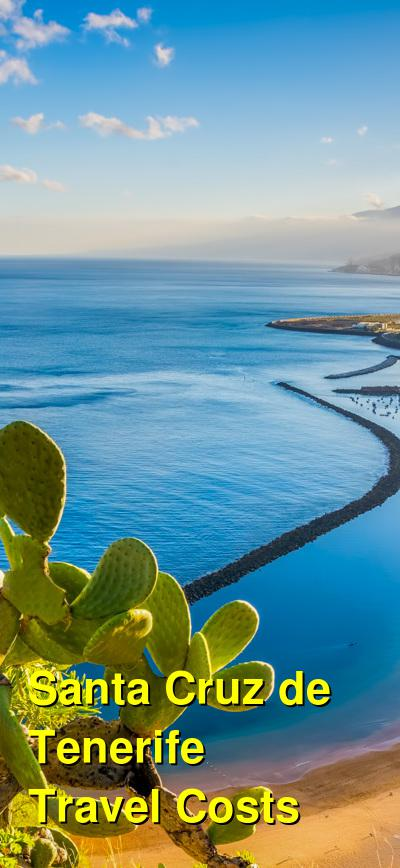 Santa Cruz de Tenerife Travel Cost - Average Price of a Vacation to Santa Cruz de Tenerife: Food & Meal Budget, Daily & Weekly Expenses | BudgetYourTrip.com