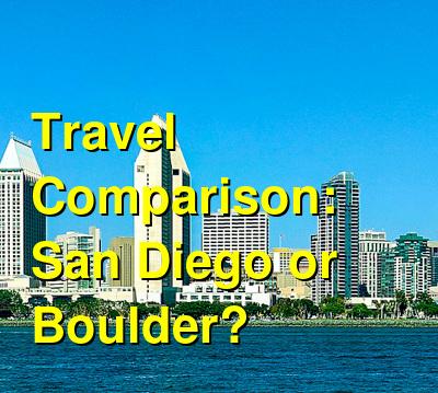 San Diego vs. Boulder Travel Comparison