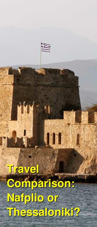 Nafplio vs. Thessaloniki Travel Comparison