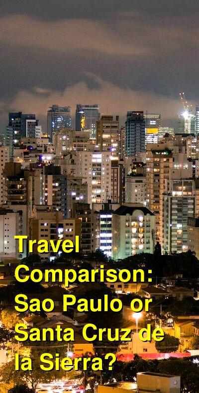 Sao Paulo vs. Santa Cruz de la Sierra Travel Comparison