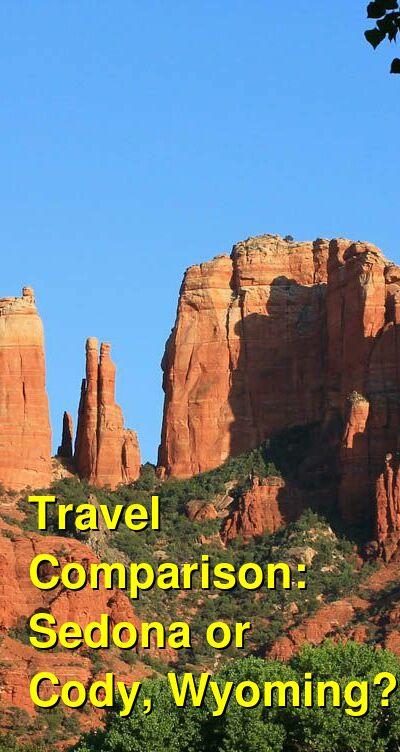Sedona vs. Cody, Wyoming Travel Comparison