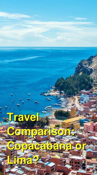 Copacabana vs. Lima Travel Comparison
