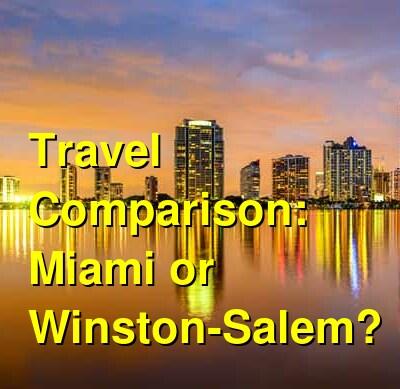 Miami vs. Winston-Salem Travel Comparison