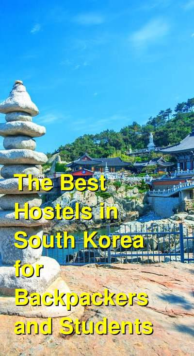 The Best Hostels in South Korea for Backpackers and Students | Budget Your Trip
