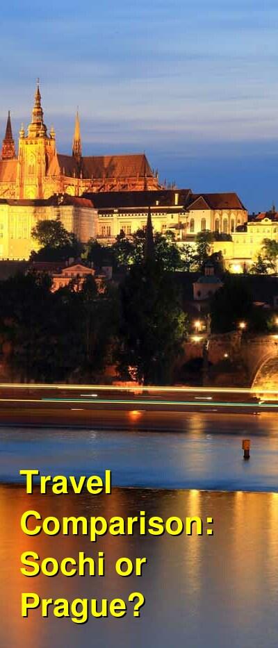 Sochi vs. Prague Travel Comparison