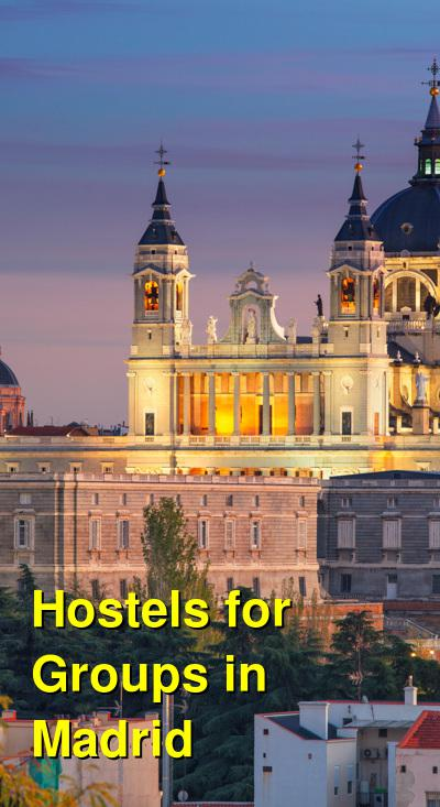 Hostels for Groups in Madrid | Budget Your Trip