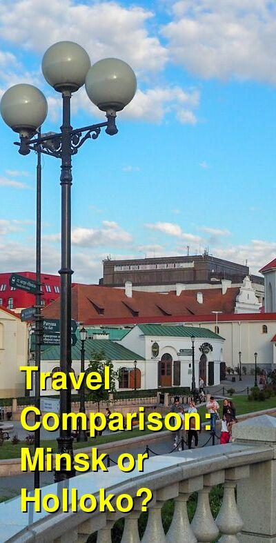 Minsk vs. Holloko Travel Comparison