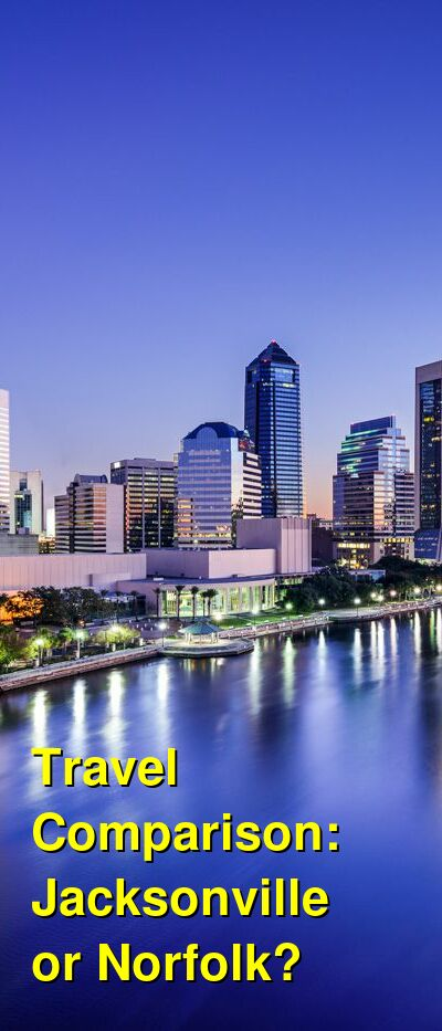 Jacksonville vs. Norfolk Travel Comparison