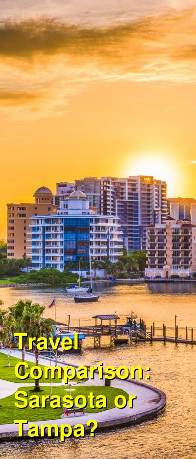 Sarasota vs. Tampa Travel Comparison