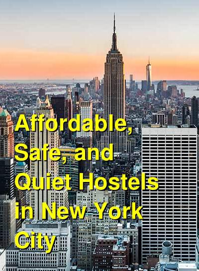 Affordable, Safe, and Quiet Hostels in New York City | Budget Your Trip