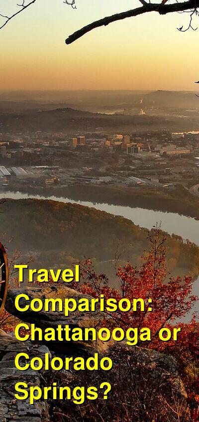Chattanooga vs. Colorado Springs Travel Comparison
