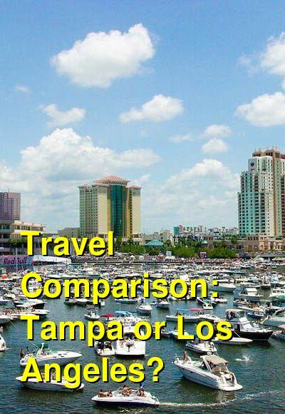 Tampa vs. Los Angeles Travel Comparison