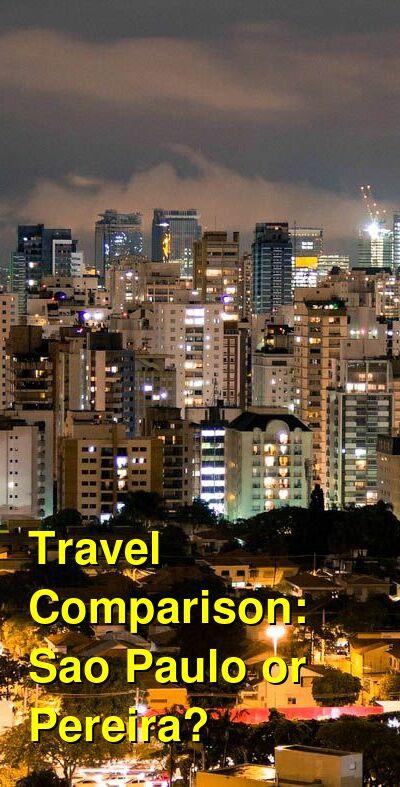 Sao Paulo vs. Pereira Travel Comparison