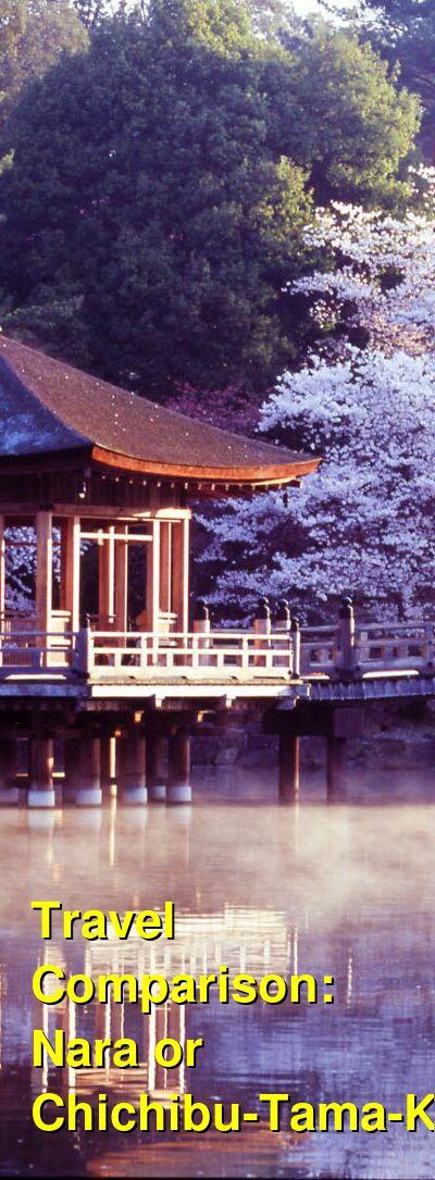 Nara vs. Chichibu-Tama-Kai Travel Comparison