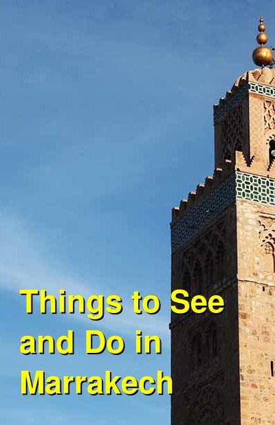 Things to See and Do in Marrakech | Budget Your Trip