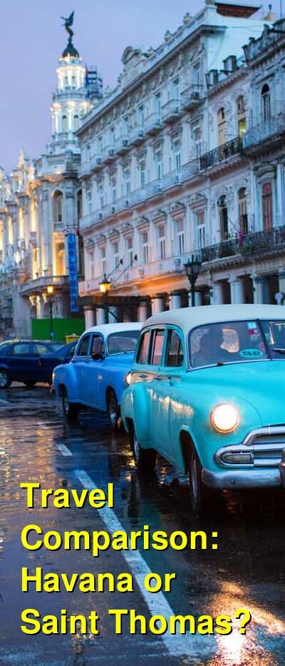 Havana vs. Saint Thomas Travel Comparison