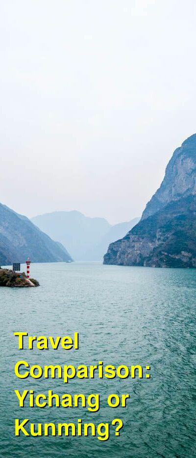 Yichang vs. Kunming Travel Comparison