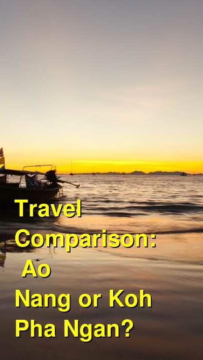 Ao Nang vs. Koh Pha Ngan Travel Comparison