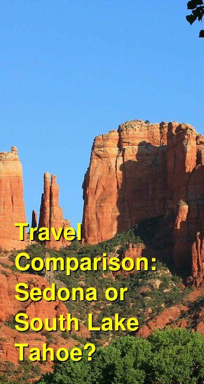 Sedona vs. South Lake Tahoe Travel Comparison