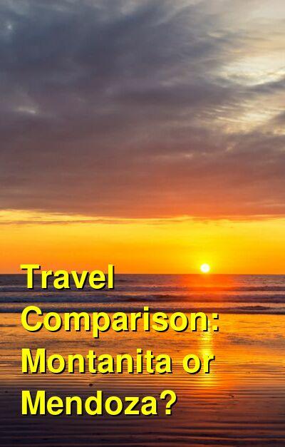 Montanita vs. Mendoza Travel Comparison