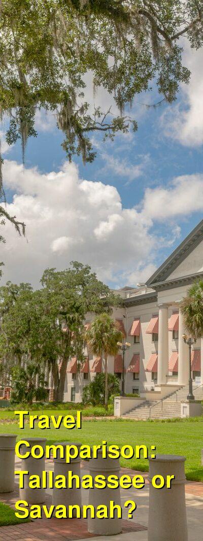 Tallahassee vs. Savannah Travel Comparison