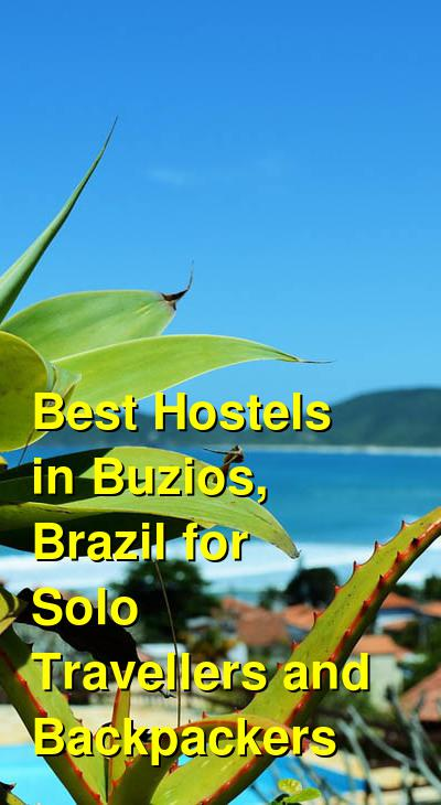 Best Hostels in Buzios, Brazil for Solo Travellers and Backpackers | Budget Your Trip