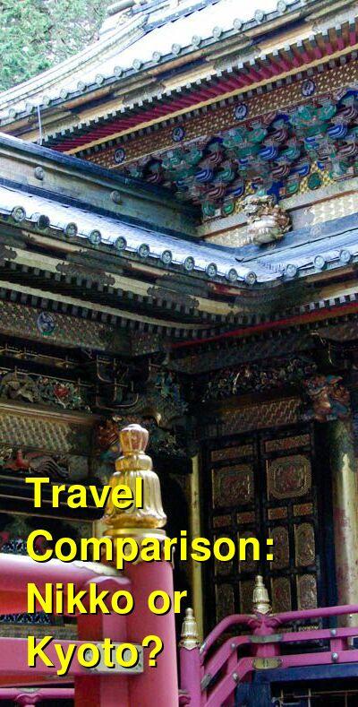 Nikko vs. Kyoto Travel Comparison