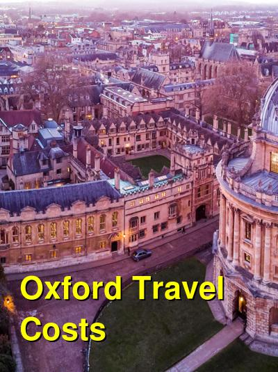 Oxford Travel Cost - Average Price of a Vacation to Oxford: Food & Meal Budget, Daily & Weekly Expenses | BudgetYourTrip.com