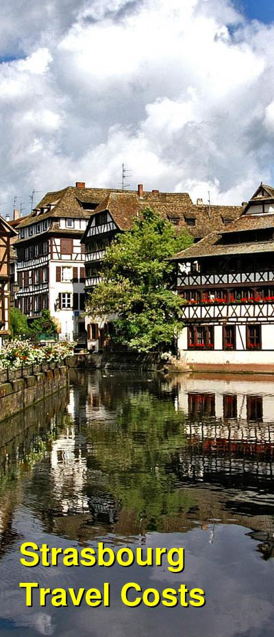 Strasbourg Travel Cost - Average Price of a Vacation to Strasbourg: Food & Meal Budget, Daily & Weekly Expenses | BudgetYourTrip.com