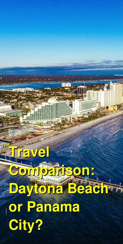 Daytona Beach vs. Panama City Travel Comparison