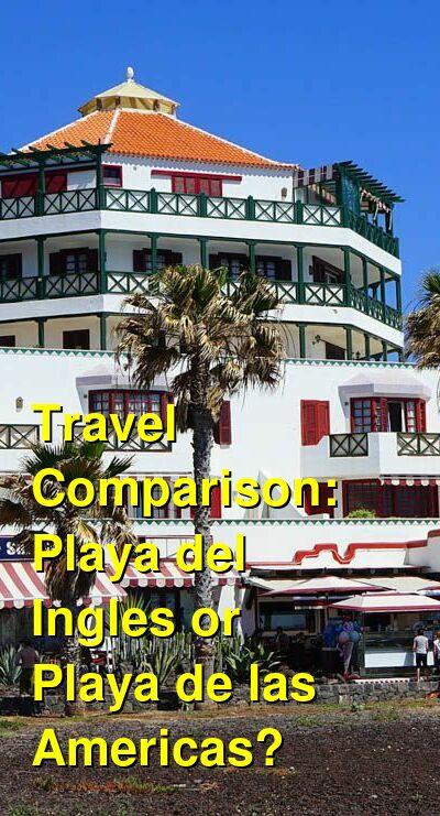 Playa del Ingles vs. Playa de las Americas Travel Comparison