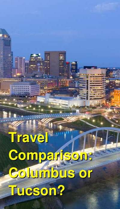 Columbus vs. Tucson Travel Comparison