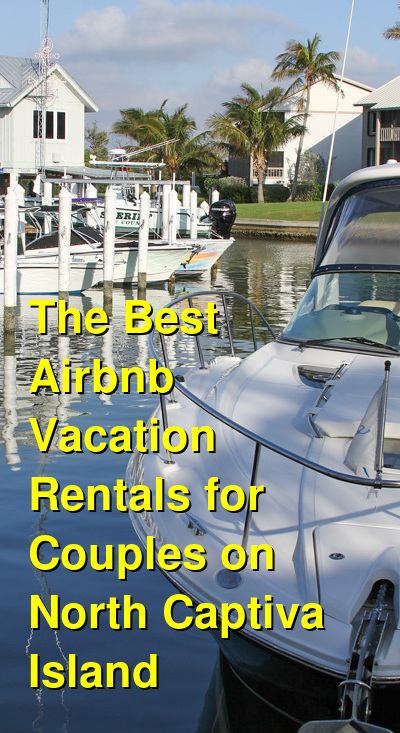 The 5 Best Airbnb Vacation Rentals for Couples on North Captiva Island | Budget Your Trip