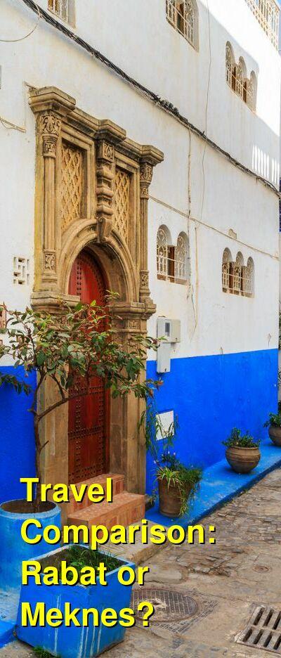 Rabat vs. Meknes Travel Comparison