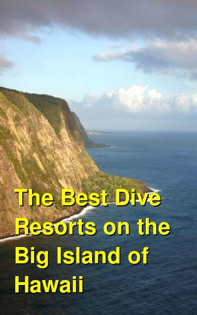 The Best Dive Resorts on the Big Island of Hawaii | Budget Your Trip